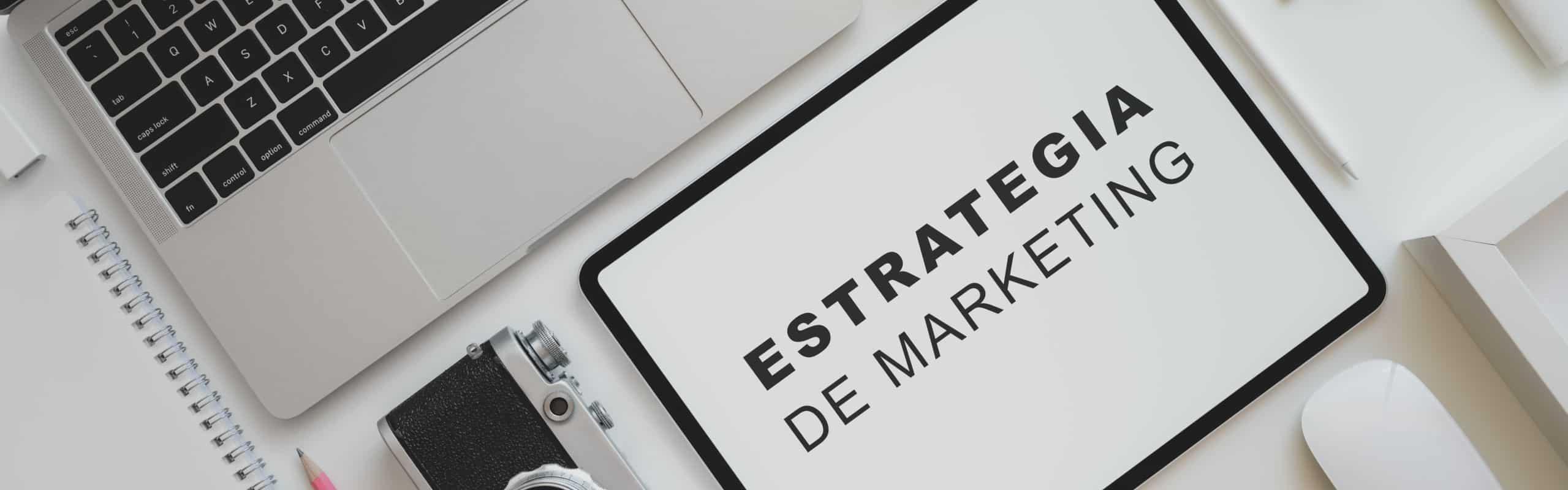 Una buena estrategia de marketing garantizará el éxito y el crecimiento de una empresa